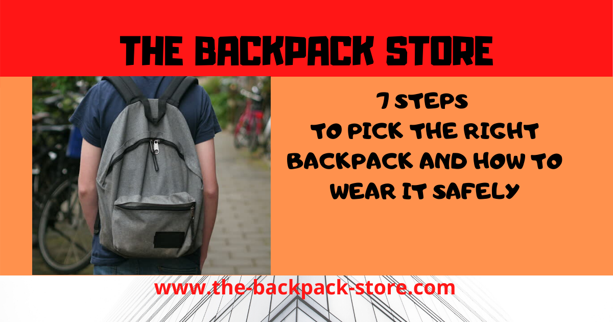 7 Steps to Pick the Right School Backpack