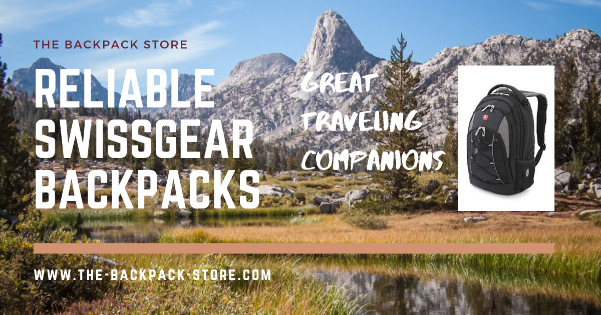 Reliable SwissGear Backpacks